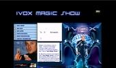 Ivox Magic Show - Magic has changed!